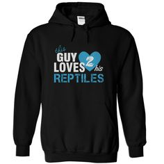 THIS GUY LOVES HIS REPTILES T-Shirts, Hoodies. Check Price ==> https://www.sunfrog.com/LifeStyle/THIS-GUY-LOVES-HIS-REPTILES.html?id=41382