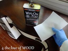 4 the love of wood: HOW TO WIPE ON POLY  When someone asks me what I recommend for a hard durable finish for a surface I always suggest Minwax's wipe on poly