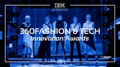360Fashion & Tech Awards 3 November San Francisco! via @360fashion @IBM #fashtech