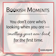 You don't care who's looking when you are - smelling your new book for the first time. #bookishmoments