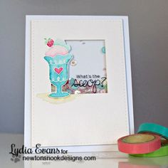 Ice Cream Card by Lydia Evans using Summer Scoops Stamp Set by Newton's Nook Designs