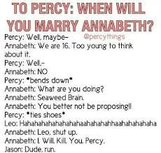 LOL I'm surprised Percy is even alive with all that sass