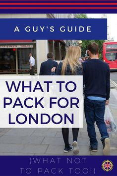 Visiting London and not sure what to Pack for London? This is a video showing a guy what not to bring and what to pack for your trip to look like a Londoner.