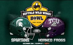 2012 Buffalo Wild Wings Bowl #Spartans vs. Horned Frogs