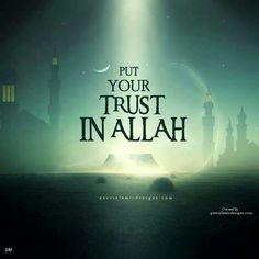 Put Your Trust in Allah. Always, dont have any doubt. Short Islamic Quotes, Islamic Quotes In English, Beautiful Islamic Quotes, Muslim Quotes, Islamic Inspirational Quotes, Beautiful Images, Motivational Quotes, Allah Quotes, Quran Quotes