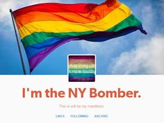 """NYC Bomber Posts """"Manifesto"""" Online! Claims More Bombings in Future to Attack Anti-Gay Society"""