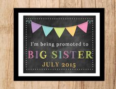 Pregnancy Announcement Sign with banner. Being Promoted to Big Sister . JPEG or PDF Digital File . Pregnancy Reveal Sign  .Photo Prop by MoonshyneDesigns on Etsy https://www.etsy.com/listing/222413184/pregnancy-announcement-sign-with-banner