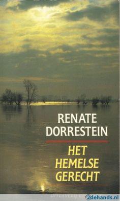 Renate Dorrestein - Het hemelse gerecht