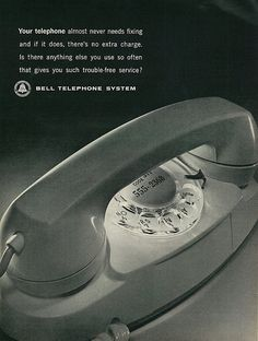 """1964 Ad, Bell Telephone System, """"Never Needs Fixing"""" 