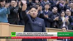 Corea del Norte juzgará a dos ciudadanos de EE.UU. por delitos contra el...
