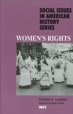 Women's Rights (Social Issues in American History Series) « LibraryUserGroup.com – The Library of Library User Group