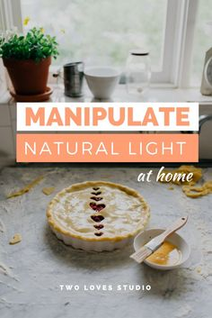 How to find the best spots for natural light photography in your home, plus the three modifiers you need to create beautiful light, every time. #twolovesstudio beautifulcuisine #foodbloggerpro #foodphotography #learnfoodphotography #foodblogger #learnphotography #foodstyling #naturallight