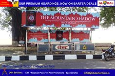 Global Advertisers​ does the outdoor #promotion of The Mountain Shadow - Gregory David Roberts​   #advertising #OOH #hoardings #novel
