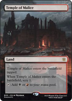 Temple of Malice If you have any suggestions for a card you would like to see let me know.
