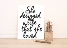 PRINTABLE Art She Designed a Life that she by WishfulPrinting