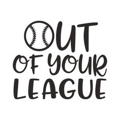Silhouette Design Store - View Design #190711: out of your league