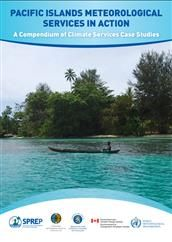 Pacific Islands meteorological services in action: a compendium of climate services case studies