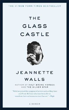 The Glass Castle: A Memoir by Jeannette Walls https://www.amazon.com/dp/074324754X/ref=cm_sw_r_pi_dp_U_x_WV0xAb8HFR14Q