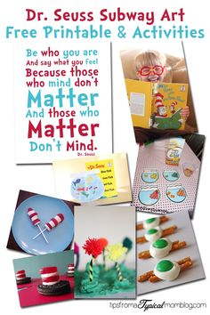 Free Printable Dr. Seuss Quote and a Round Up of fun recipes and activities for Dr. Seuss Birthday on March 2. From Tips From a Typical Mom