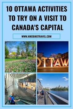 10 activities to try on a visit to Ottawa - Canada's capital #Ottawa #museums #thingstodo #Canadascapitalcity #activities