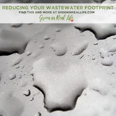 World Water Day: Wastewater - Green in Real Life Water Saving Tips, Sustainable Supply Chain, Water Footprint, Agricultural Development, Water Waste, World Water Day, Save Water, How To Be Outgoing, Real Life