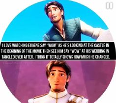 """I love watching Eugene say ""Wow"" as he's looking at the castle in the begining of the movie then see him say ""Wow"" at his wedding in Tangled Ever After. I think it totally shows how much he changed."" So true, I love Eugene! Disney Facts, Disney Memes, Disney Quotes, Funny Disney, Disney Rapunzel, Rapunzel Quotes, Disney Princes, Disney Love, Disney Magic"