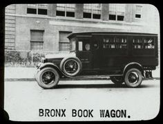 Bronx Book Wagon ~ Traveling Library ~ ca. 1920's