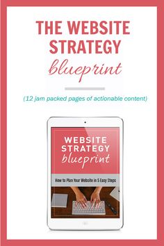 Grab the Website Strategy blueprint to make sure you create a website with a strategic marketing plan.