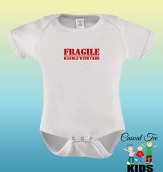 Fragile Handle With Care EMBROIDERED Baby Girl Baby Boy Gender Neutral Bodysuit or Toddler Tshirt by CasualTeeKids on Etsy https://www.etsy.com/listing/204342046/fragile-handle-with-care-embroidered
