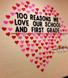 100 REASONS WE LOVE OUR SCHOOL AND FIRST GRADE (Classroom bulletin-board, Catholic Schools Week, Valentine's Day, 100th Day of School)