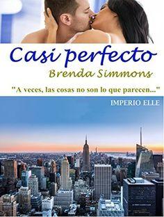 Casi perfecto (Imperio Elle nº 2) de Brenda Simmons, http://www.amazon.es/dp/B00OWLK8N2/ref=cm_sw_r_pi_dp_vEKyub0429X7T