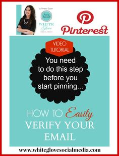 #PinterestExpert shares HOW TO EASILY VERIFY YOUR EMAIL ADDRESS. This is a step you need to do before you can start pinning images and videos. CLICK HERE to watch the video tutorial http://www.whiteglovesocialmedia.com/pinterest-consultant-video-tutorial-verify-email-address/ #PinterestForBusiness #PinterestVideoTutorials