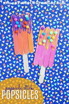 Popsicle Stick Popsicles - Kid Craft Find tons of summer themed kid craft ideas on Glued To My Crafts! #artsandcraftsideas,