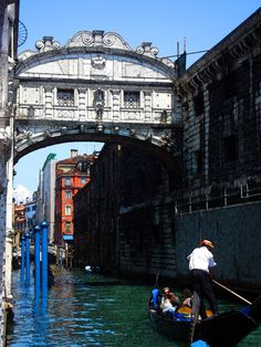 Bridge of Sighs, Venice - A local legend says that lovers will be granted eternal love and bliss if they kiss on a gondola at sunset under the Bridge Of Sighs