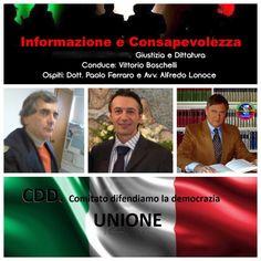 """138 Dibattito """"GIUSTIZIA e DITTATURA"""" Paolo Ferraro AVV Alfredo Boschelli Conduce Vittorio Boschell"""