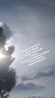 Gókyúzú herkezindir... Antalya, Cool Words, Instagram Story, Favorite Quotes, Tumblr, Clouds, Sky, Messages, Sayings