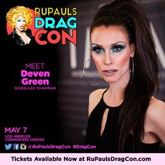 http://rupaulsdragcon.com/ May 7, 2016 - Deven Green will be in the OCCmakeup booth.