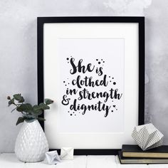 She Is Clothed In Strength & Dignity Typography Print