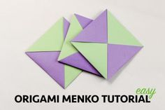 Origami Menko Tutorial - Chrissy Pk