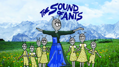 Classic movies by Ants by Deb presents: 'The Sound of Ants', the ant's version of the classic 'The Sound of Music' starring Julie Andrews.