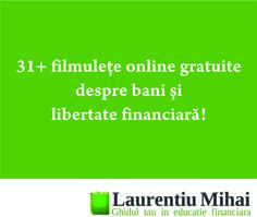 31+ filmulete online gratuite despre bani si libertate financiara http://laurentiumihai.ro/filmulete-online-gratuite/