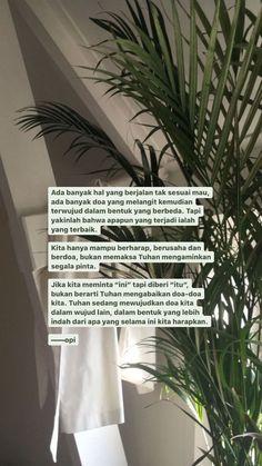 Quotes Rindu, Pray Quotes, Quran Quotes Love, Soul Quotes, Text Quotes, Happy Quotes, Words Quotes, Tumblr Quotes, Positive Quotes