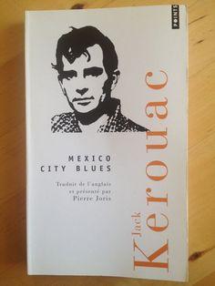 """#littérature #poésie : Mexico City Blues - Jack Kerouac. Le poète Jack Kerouac nous livre, en 242 chorus poétiques, de superbes """" méditations sensorielles """". Une poésie folle, joyeuse, triste et magnifique où se dessine le portrait d'un homme complexe et doué d'une sensibilité suprême : """" Je veux être considéré comme un poète de jazz soufflant un long blues au cours d'une jam-session. """" (Jack Kerouac)"""