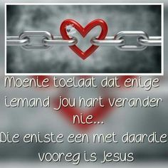 Bible Verses Quotes, Life Quotes, Goeie More, Afrikaans Quotes, Prayer Board, Positive Thoughts, Prayers, Inspirational Quotes, Wisdom