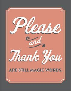 """""""Pretty please and thank you kindly ..."""" (: #southern #quotes Dr. Broom, pediatric dentist in Gulfport & Ocean Springs, MS @ drbroom.com"""