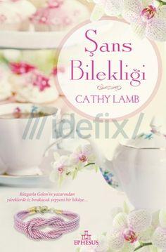 Şans Bilekliği - Cathy Lamb PDF e-Kitap indir