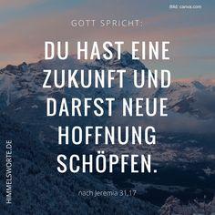 Himmelswort #5 - Du hast eine Zukunft und darfst neue Hoffnung schöpfen. Jeremia 31, Vers 17, Jer 31,17