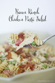 Bacon Ranch Chicken Pasta Salad - The perfect summer lunch or dinner!