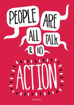 'People are all talk and no action', art print by Paul Robson  on artflakes.com