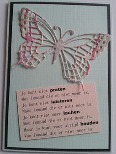 Condoleance kaart met vlinder en gedicht. Sustainable Design, How To Know, Diy Cards, Interior Design Living Room, Design Trends, Color Schemes, Quotes, Butterflies, R Color Palette